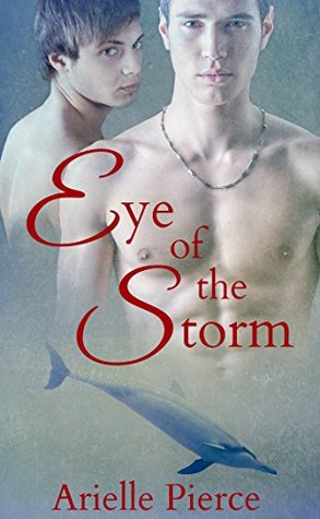 Review: Eye of the Storm by Arielle Pierce