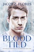 Guest Post and Excerpt: Blood Tied by Jacob Z. Flores