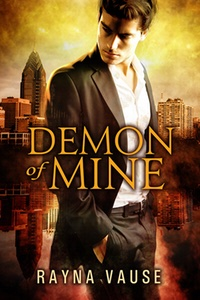Guest Post: Demon of Mine by Rayna Vause