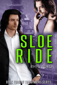 Guest Post and Giveaway: Sloe Ride by Rhys Ford