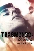 Review: Trasmundo: Escape by Varian Krylov