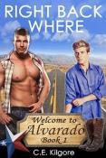 Review: Right Back Where by C.E. Kilgore