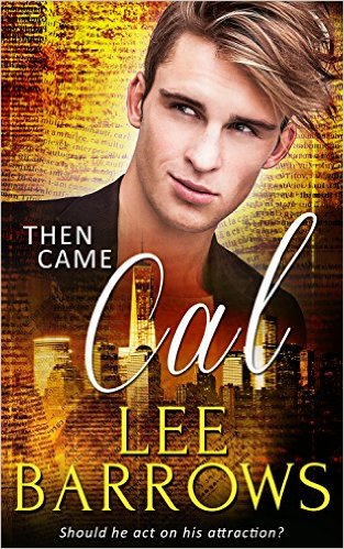 Review: Then Came Cal by Lee Barrows