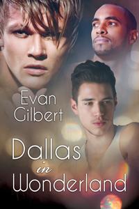 Review: Dallas in Wonderland by Evan Gilbert