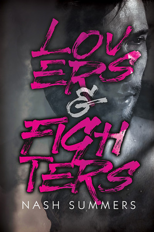 Review: Lovers & Fighters by Nash Summers