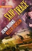 Review: Skip Trace by Kelly Jensen and Jenn Burke