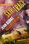 Review: Skip Trace by Kelly Jensen and Jenn Burke