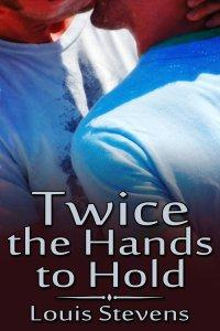 Review: Twice the Hands to Hold by Louis Stevens