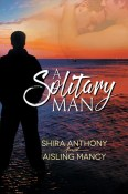 A Solitary Man by Aisling Mancy and Shira Anthony