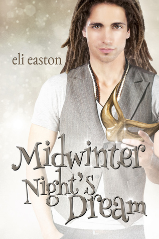 Review: Midwinter Night's Dream by Eli Easton