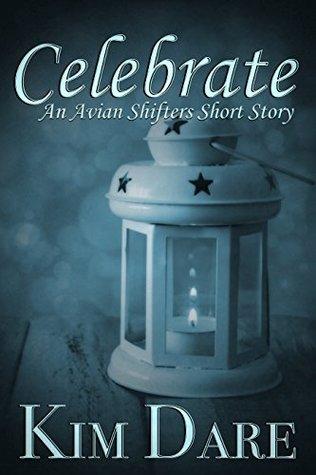 Review: Celebrate by Kim Dare
