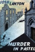 Review: Murder in Pastel by Josh Lanyon