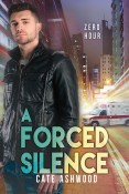 Guest Post and Giveaway: A Forced Silence by Cate Ashwood