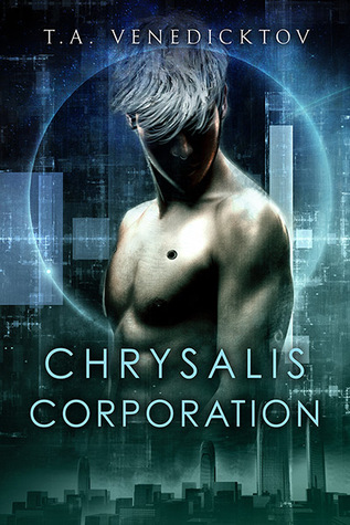 Review: Chrysalis Corporation by T.A. Venedicktov