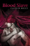 Review: Blood Slave by Caitlin Ricci