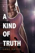 Review: A Kind of Truth by Lane Hayes