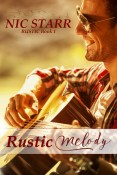 Excerpt and Giveaway: Rustic Melody by Nic Starr