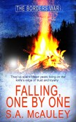 Falling, One by One (The Borders War #4)