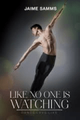 Review: Like No One is Watching by Jaime Samms