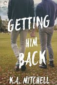 Review: Getting Him Back by K.A. Mitchell