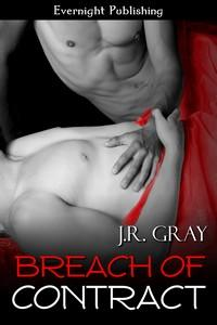 Review: Breach of Contract by J.R. Gray