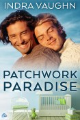 Guest Post and Giveaway: Patchwork Paradise by Indra Vaughn