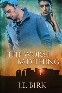 Review: The Worst Bad Thing by J.E. Birk
