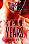 Review: The Starving Years by Jordan Castillo Price
