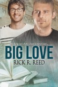 Review: Big Love by Rick R. Reed