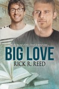 Guest Post and Giveaway: Big Love by Rick R. Reed