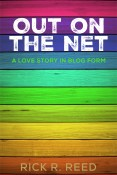 Excerpt: Out on the Net by Rick R. Reed