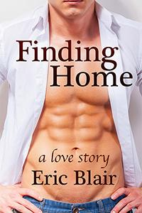 Review: Finding Home: A Love Story by Eric Blair
