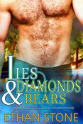 Review: Lies & Diamonds & Bears by Ethan Stone