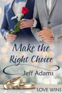 Review: Make the Right Choice by Jeff Adams
