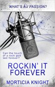 Review: Rockin' it Forever by  Morticia Knight