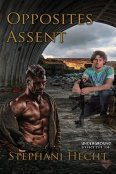 Review: Opposites Assent by Stephani Hecht