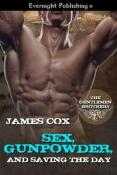 Review: Sex, Gunpowder, and Saving the Day by James Cox