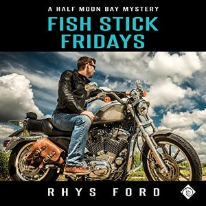 Audiobook Review: Fish Stick Fridays by Rhys Ford