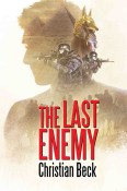 Review: The Last Enemy by Christian Beck