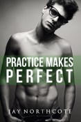 Review: Practice Makes Perfect by Jay Northcote