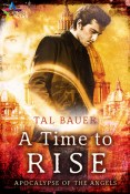 Interview: A Time to Rise by Tal Bauer