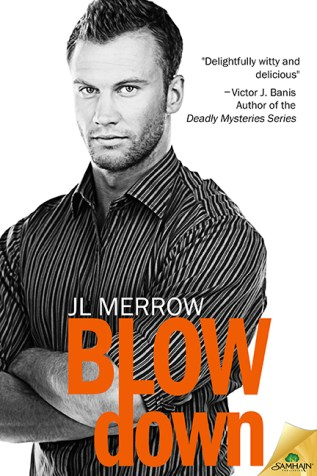 Review: Blow Down by J.L. Merrow