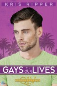Guest Post and Giveaway: Gays of Our Lives by Kris Ripper