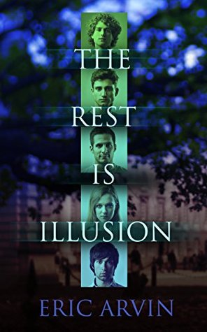 Review: The Rest Is Illusion by Eric Arvin