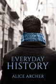 Guest Post: Everyday History by Alice Archer