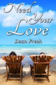 Guest Post and Giveaway: Need Your Love by Dean Frech