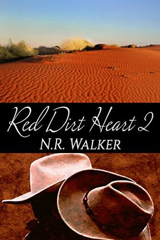 Review: Red Dirt Heart 2 by N.R. Walker