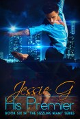 Excerpt and Giveaway: His Premier by Jessie G