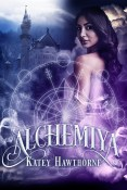 Guest Post and Giveaway: Alchemiya by Katey Hawthorne