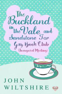 Review: Buckland-in-the-Vale and Sandstone Tor Gay Book Club (Inaugural Meeting) by John Wiltshire